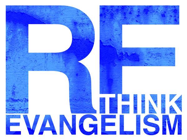 rethink evangelism