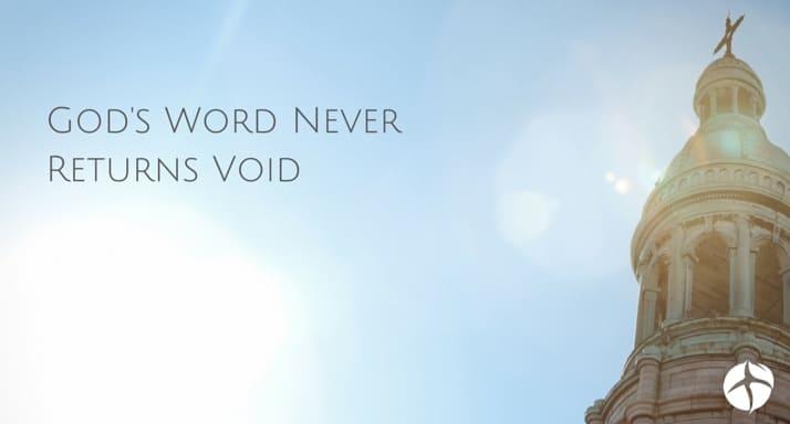 God's Word never returns void