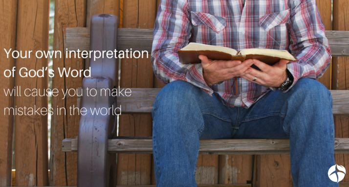 Get God's interpretation of the Bible instead of your own