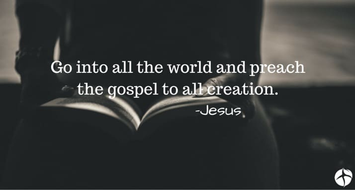 Go and preach the gospel to all creation