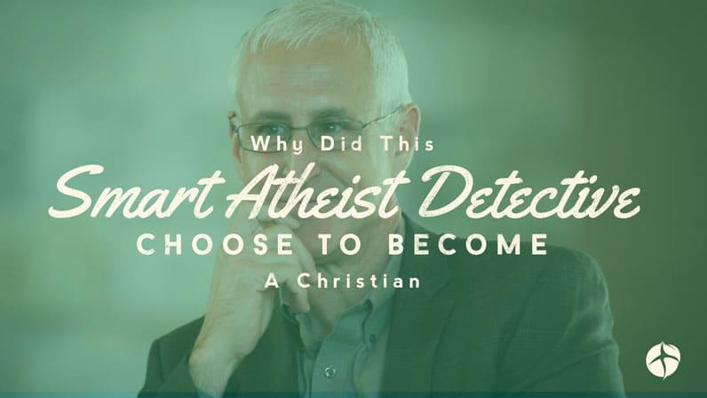 J Warner Wallace smart atheist detective